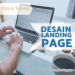Tips Membuat Desain Landing Page